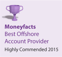 Moneyfacts Awards 2015 - Best Offshore Account Provider - Highly Commended